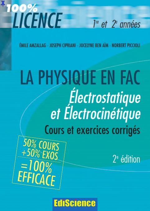 électrostatique et électrocinétique : cours et exercices corrigés
