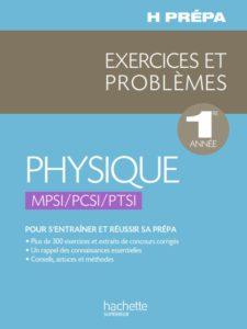 Physique ; Exercices et problèmes: MPSI / PCSI / PTSI