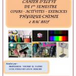Livre du professeur et cahier d'élève de 1er semestre  : Cours , Activités , Exercices , 2BAC BIOF