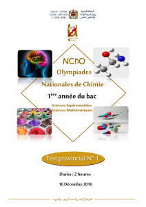 Test N° 1 Olympiades Nationales Chimie -NCHO , 1BAC BIOF , session 2018 ( www.chtoukaphysique.com )