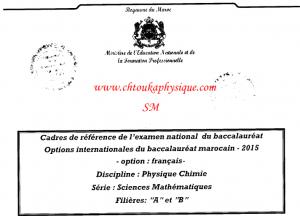 ♣ Cadres de référence de l'examen national du baccalauréat , 2BAC BIOF , filière Sciences Mathématiques A et B ( SM