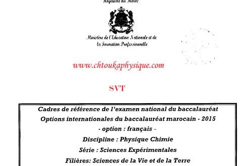 ♣ Cadres de référence de l'examen national du baccalauréat , 2BAC BIOF , filière SVT