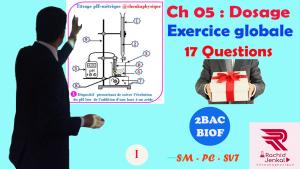 Dosage , 2BAC BIOF , Exercice globale , 17 Questions , Pr JENKAL RACHID , Chtoukaphysique