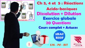 Ch 5: 2BAC BIOF - Réactions acido-basiques, Exercice globale (20 Questions)(Partie 1), تمرين شامل حول التفاعلات الحمضية