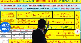 2BACBIOF-SM, PC, SVT : Correction de l'exercice 3 ( Chimie ) du Devoir surveillé 1 semestre 2 - SM et PC - 2020/2021 - Pr JENKAL RACHID