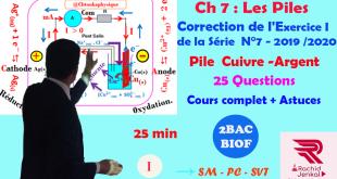 2BAC BIOF-SM, PC, SVT : Série 7-Les piles-Exercice 1: Pile Cuivre-Argent, Cours complet, Pr JENKAL ,