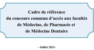 Cadre de référence du concours commun d'accès aux facultés de Médecine, de Pharmacie et de Médecine Dentaire 2021 2022